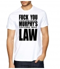 T-Shirt Fuck You Murphy's Law